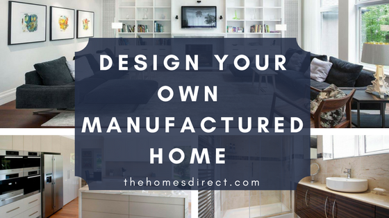 design your own manufactured home customization options homes direct